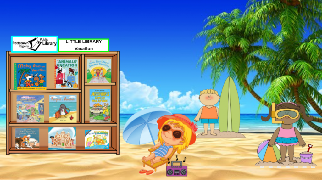 Little Library about vacation. Image is a link that goes to a Google Slides Presentation.