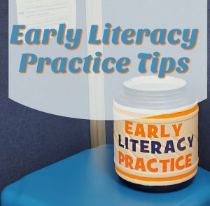 Picture that is a link that will take you to a page of early literacy practice tips